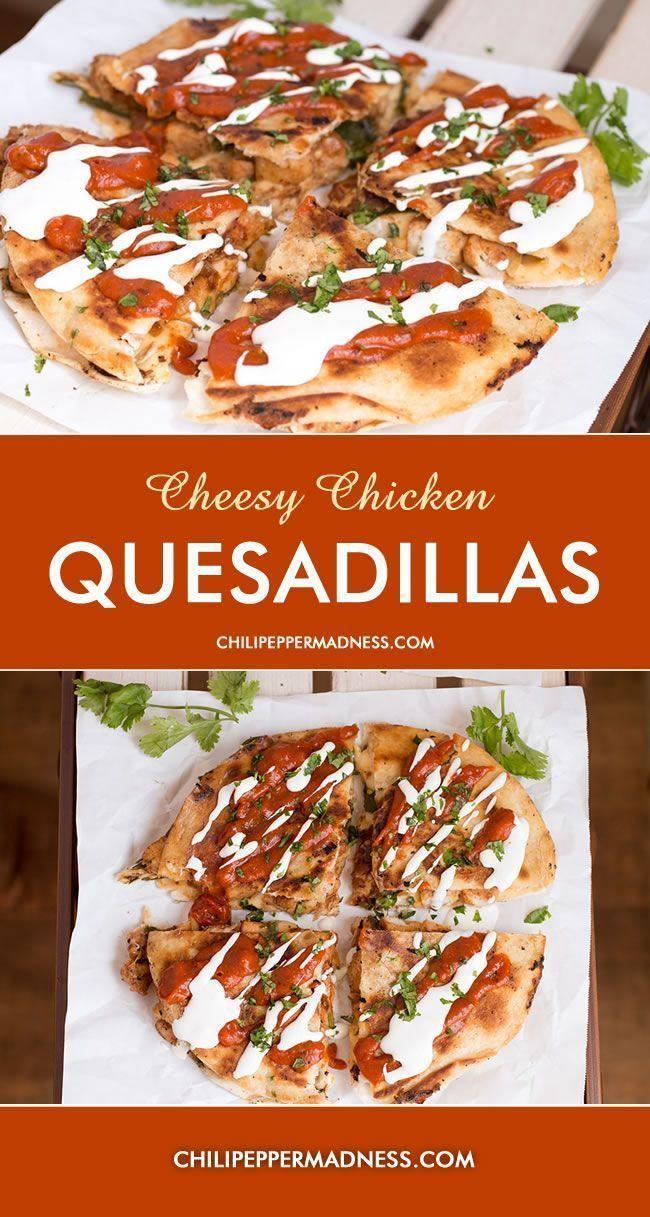 Cheesy Chicken Quesadillas from http://ChiliPepperMadness.com