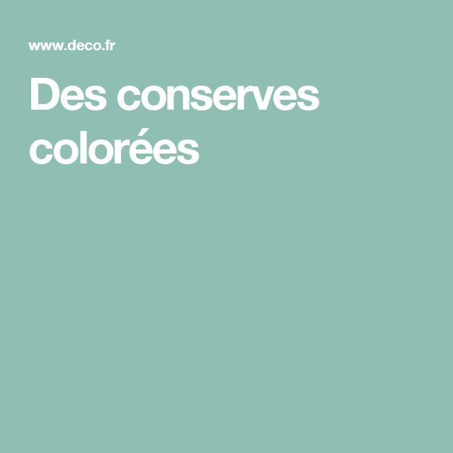 Des conserves colorées
