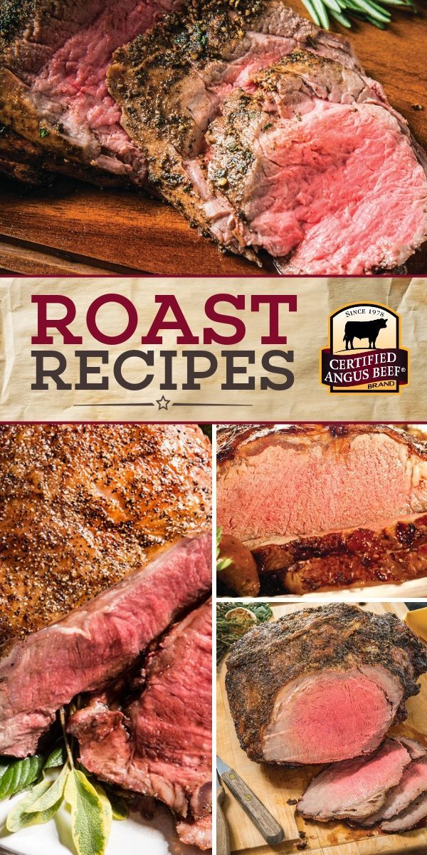 Roasts Certified Angus Beef Recipes Angus Beef At Its Best Roast Beef Recipes Angus Beef Recipes Beef Recipes