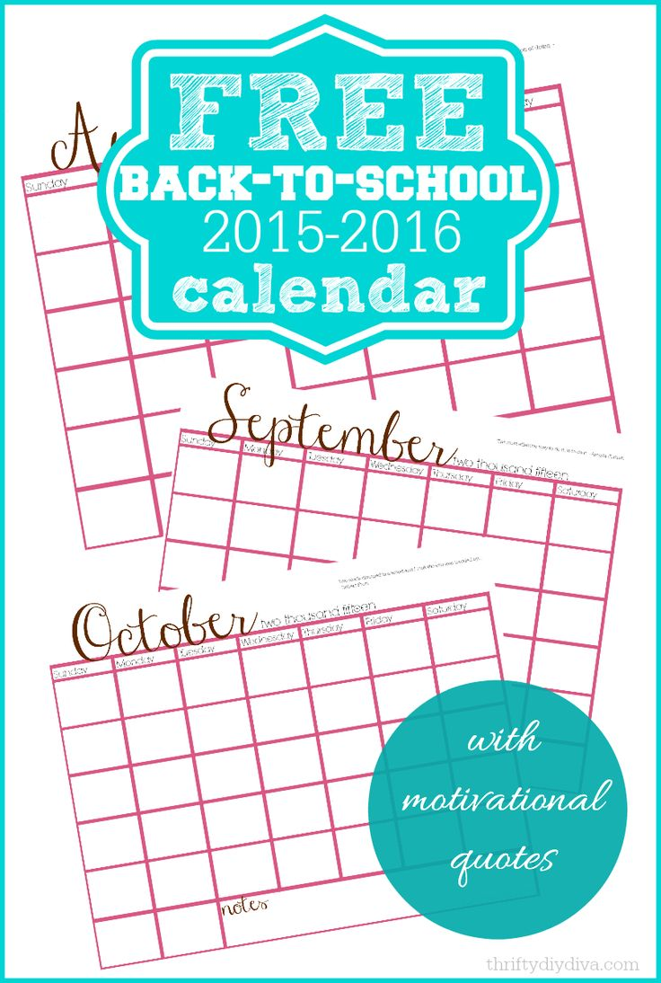 Free Back To School Printable Calendar 2015-2016 with motivational quotes - add this to your printables board!