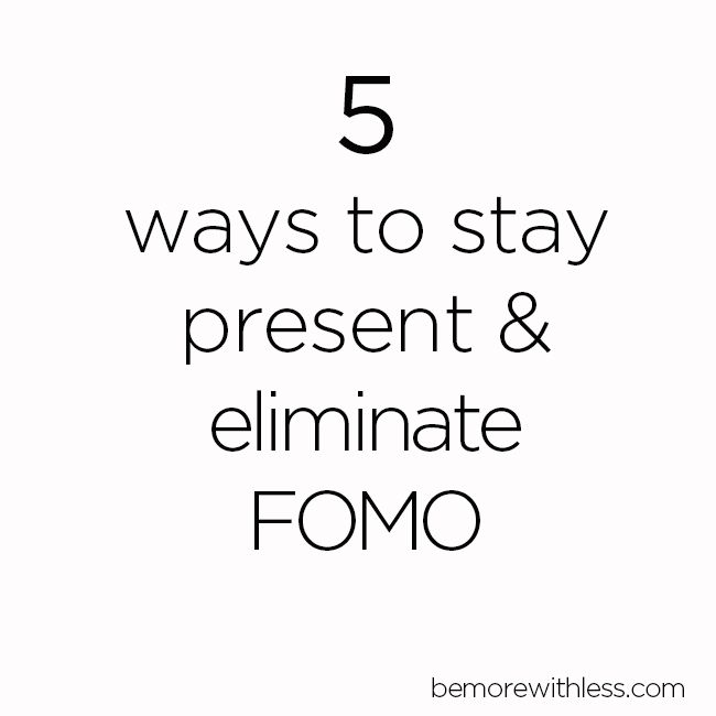 Do you have trouble finishing a project because of everything trying to grab your attention and time? (via Be More With Less - 5 ways to stay present and eliminate FOMO)