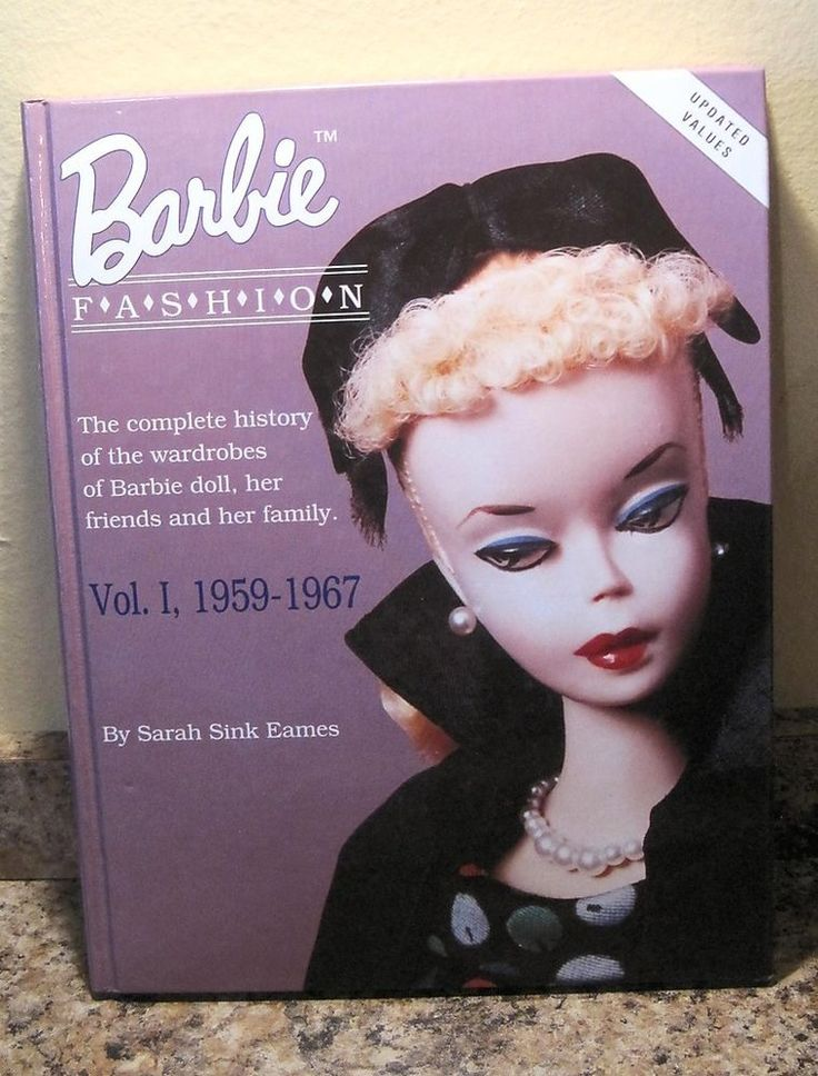 Barbie Doll Fashion Vol 1 1959 1967 By Sarah Sink Eames