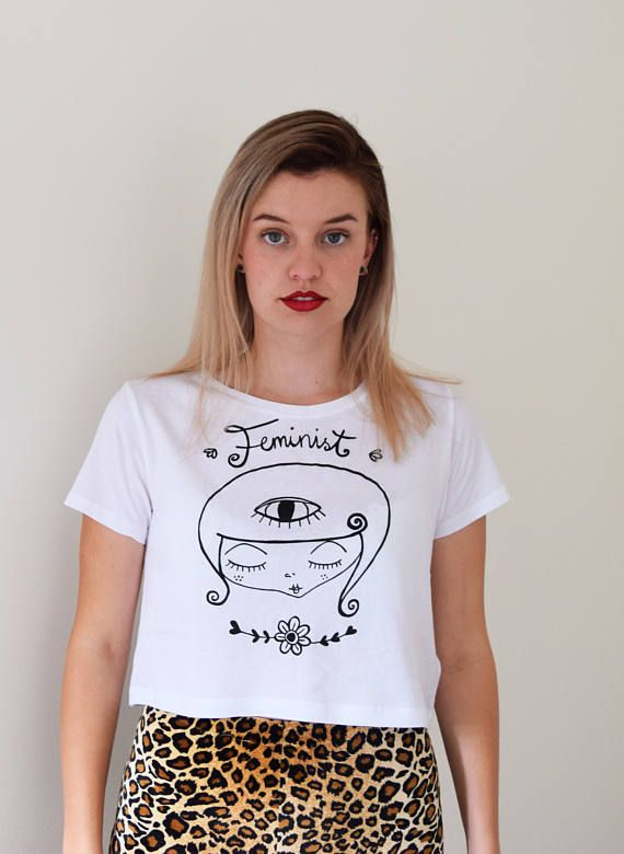 Feminist Tshirt feminist crop top cotton sweat shop free