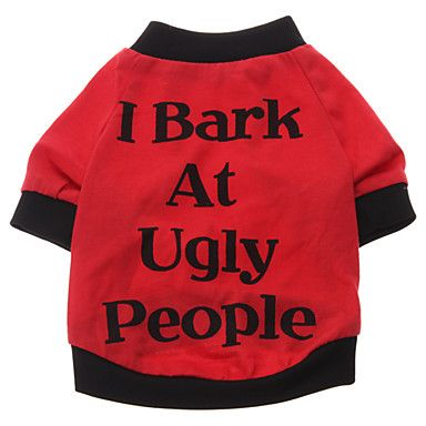 I Bark at Ugly People Pattern T-Shirt for Dogs (S-XXL) – USD $ 5.99