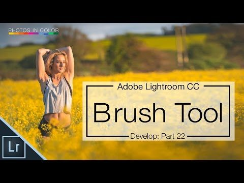 Lightroom 6 tutorial - How to use the Lightroom Brush Tool - YouTube
