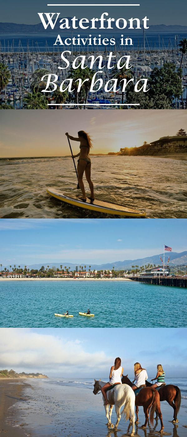 From surfing to sailing to SUPing, waterfront activities in Santa Barbara are endless and offer visitors much more than lounging along the coast. That is, if you're up for a a little adventure.