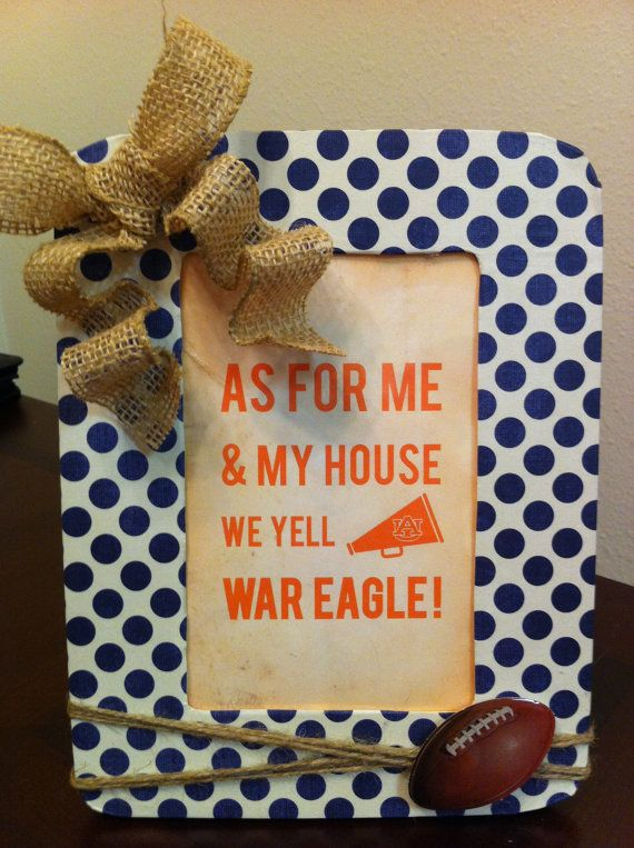 "Use promo code ""2OFF2FRAMES"" to receive $2 off your purchase of $18 or more at Etsy shop: CraftsByAmyLou. *Expires October 5, 2013.  $9 - Auburn Football Spirit Quote and Frame"