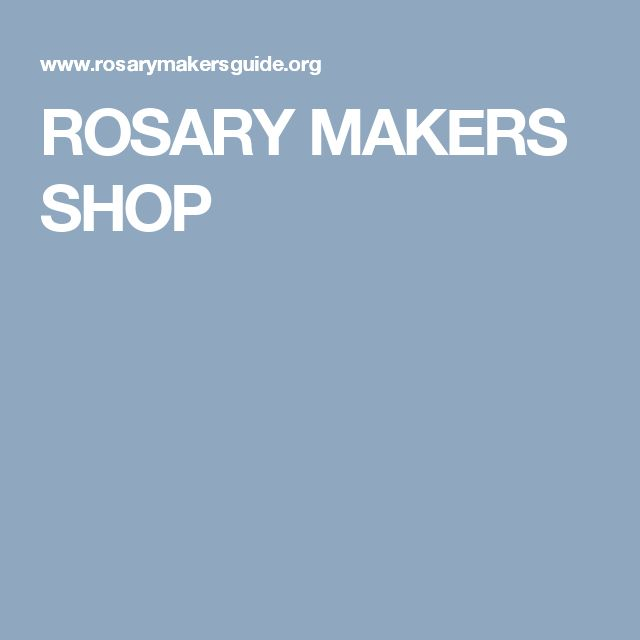 ROSARY MAKERS SHOP