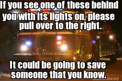 firefighter memes | Advice from a FirefighterParamedic This can save lives