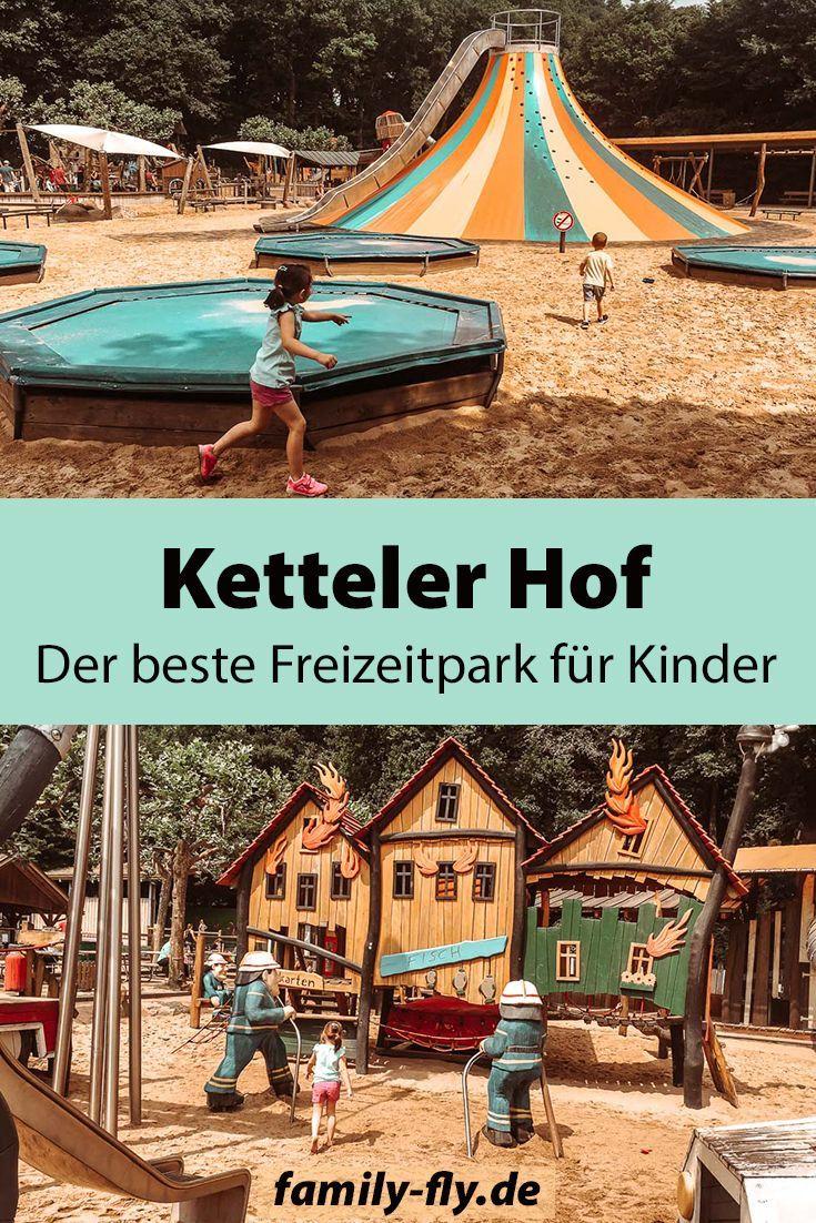 Ketteler Hof Der Beste Freizeitpark Fur Kinder Family Fly Reisen Mit Kinder Tipps Tricks In 2020 Urlaub Reisen Freizeitpark Ferien Deutschland