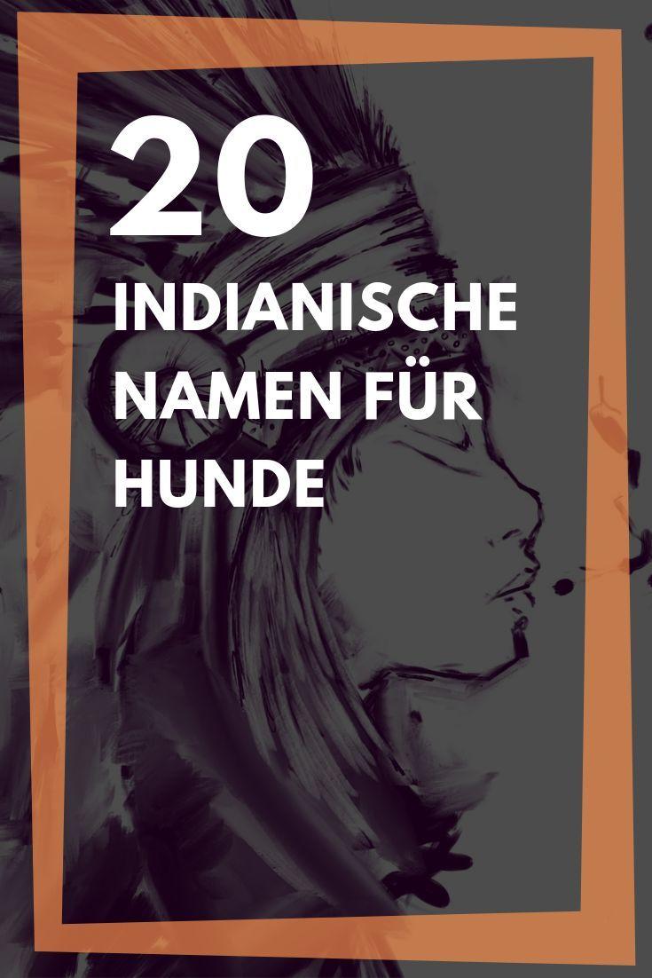 Indianische Namen Fur Hunde Weiblich Und Mannlich Indianische