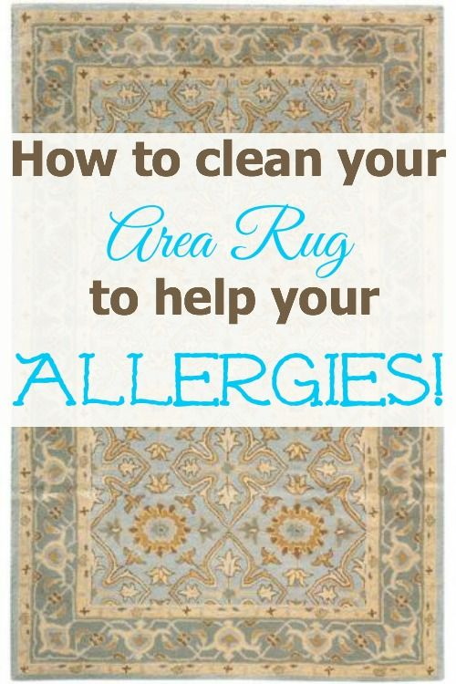 cleaning tips- cleaning the area rug to get rid of allergies.