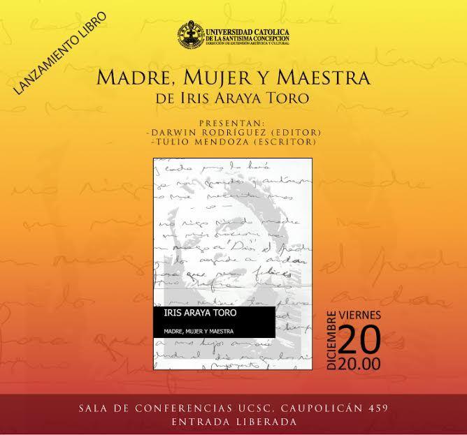 """Esta tarde!! Presentación libro""""Madre,Mujer y Maestra"""" como homenaje póstumo a Iris Araya Toro. Presentarán el libro: Darwin Rodriguez (Editor) y Tulio Mendoza (escritor). Les invitamos a participar de este Poemario , a encontrarnos y vernos una vez más"""