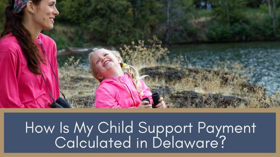 How Is My Child Support Payment Calculated in Delaware?