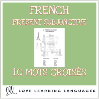 French present subjunctive crossword puzzles - Mots croisés 10 present subjunctive crossword puzzles for practicing the conjugations of common irregular and regular verbs. Clues are written in French (ex. je - aller). Students fill in the blanks with the correct conjugation indicated.