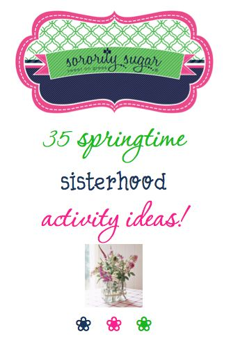 If you are looking for some FUN things to do this spring as big/little • as a new member class • or as a chapter ~ here are some fresh ideas for enjoying good times together! <3 BLOG LINK: http://sororitysugar.tumblr.com/post/114624889439/spring-sisterhood-activity-ideas#notes