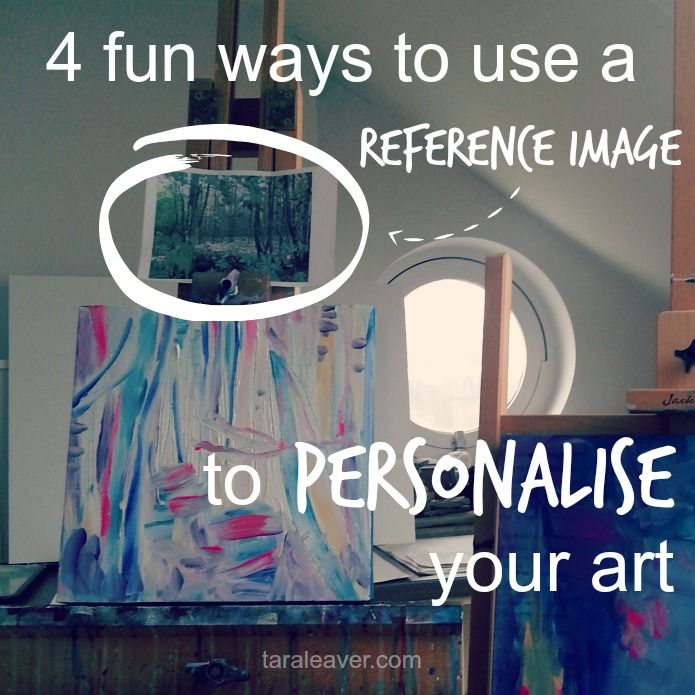 4 fun ways to use a reference image to personalise your art, by Tara Leaver. Really helping tips, also on mark making