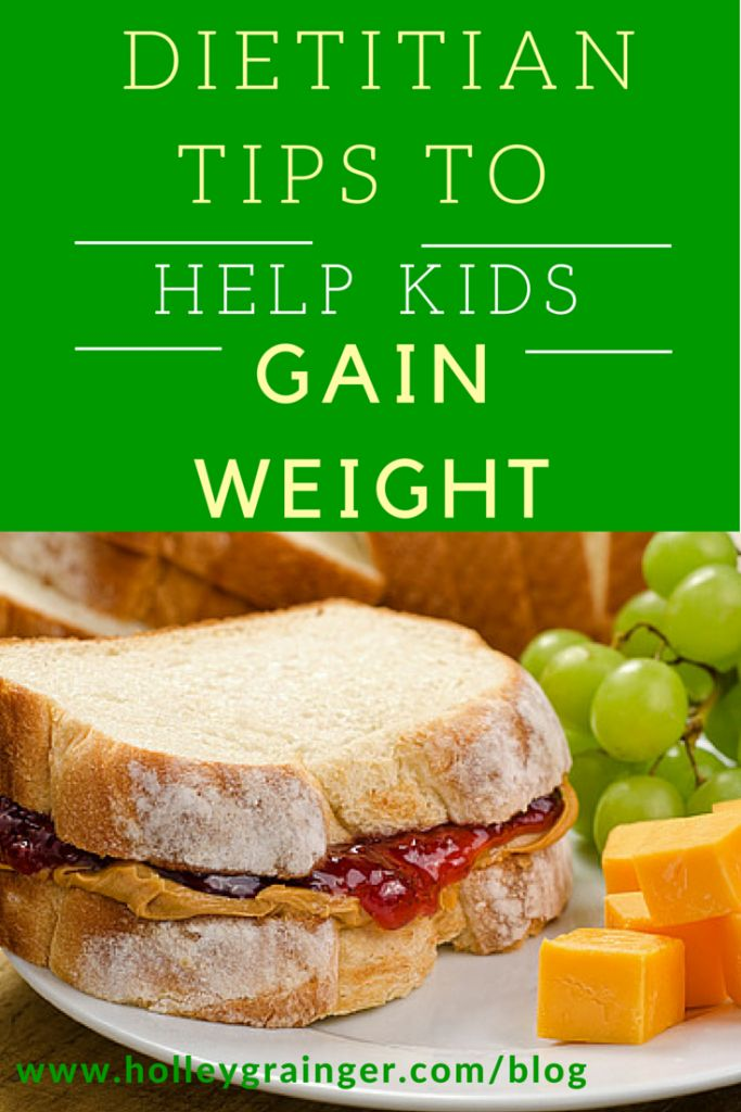 Dietitian Tips To Help Your Child Gain Weight High