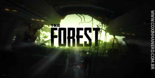 Aprenda mais sobre o mais novo jogo de sobrevivência disponível no Steam: The forest!