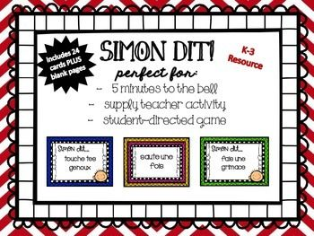 I am a grade 3 French Immersion teacher, but often work with the kindergarten students and grade 1 classes as prep coverage.We LOVE playing Simon dit! But sometimes can't think of commands quickly and on-the-spot.This game is PERFECT for days when there are 5 minutes to the bell and you need a quick and easy game to play.It's also a great activity for when you have supply teachers, students teachers, and volunteers in helping you out or replacing you.And lastly, higher Primary students…