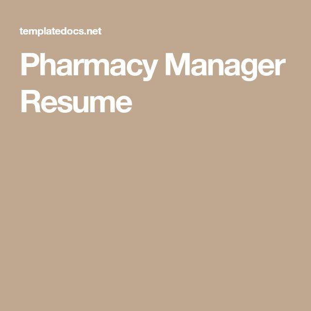 Pharmacy Manager Resume