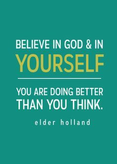 "General Conference 2015 FREE Printable Quotes - ""You are doing better than you think."" So powerful!"