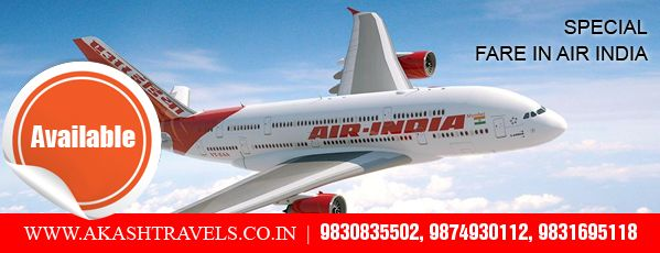Special Fare in Air India!! http://www.akashtravels.co.in/