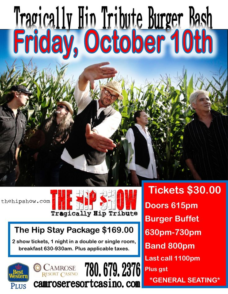 Mark October 10 on your calendar - we pleased to present The Hip Show, a tribute to the Tragically Hip.