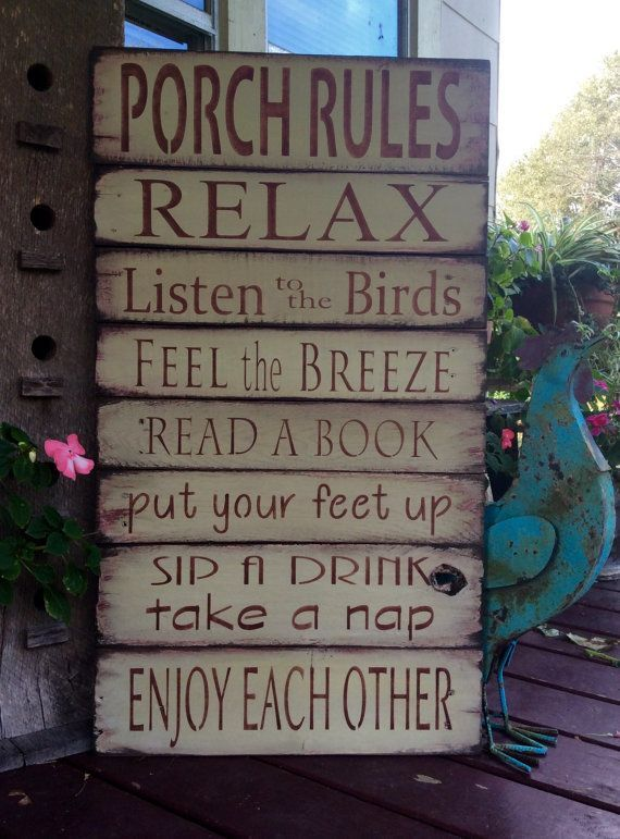 large porch rules sign. Made from reclaimed pallet wood. Done in a light olive green with a hint of red. Rust lettering Distressed and ready to hang. 18 3/4 x 33 1/2  Can also be done in beige with black lettering