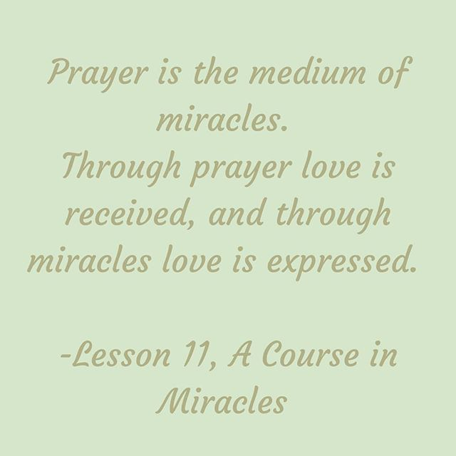 A Course In Miracles Course In Miracles Spiritual Quotes