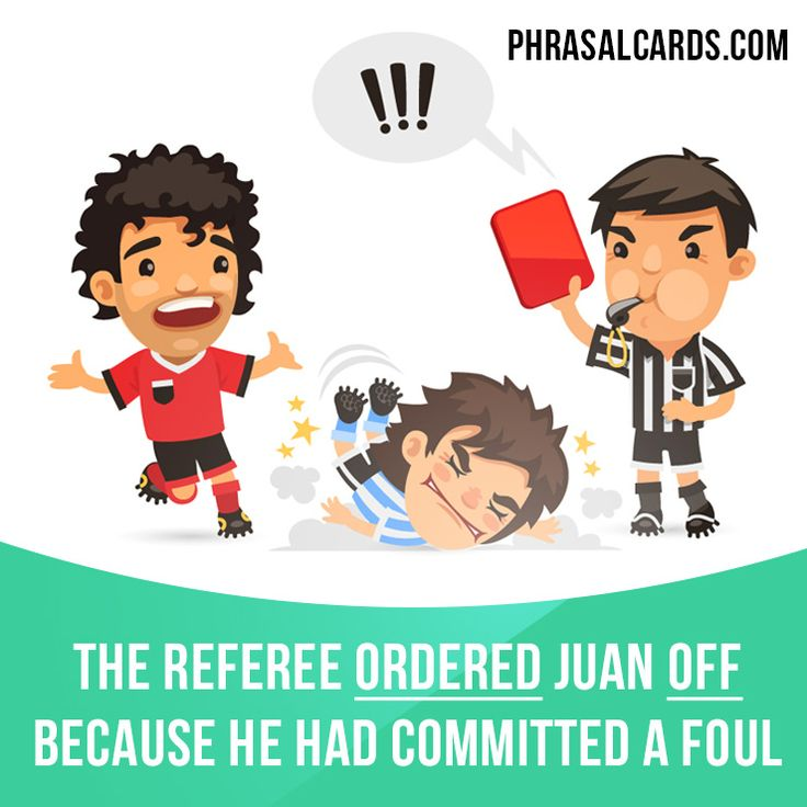 """Order off"" means ""to tell a player to leave the field of play"".  Example: The referee ordered Juan off because he had committed a foul.  #phrasalverb #phrasalverbs #phrasal #verb #verbs #phrase #phrases #expression #expressions #english #englishlanguage #learnenglish #studyenglish #language #vocabulary #dictionary #grammar #efl #esl #tesl #tefl #toefl #ielts #toeic #englishlearning #vocab #wordoftheday #phraseoftheday"