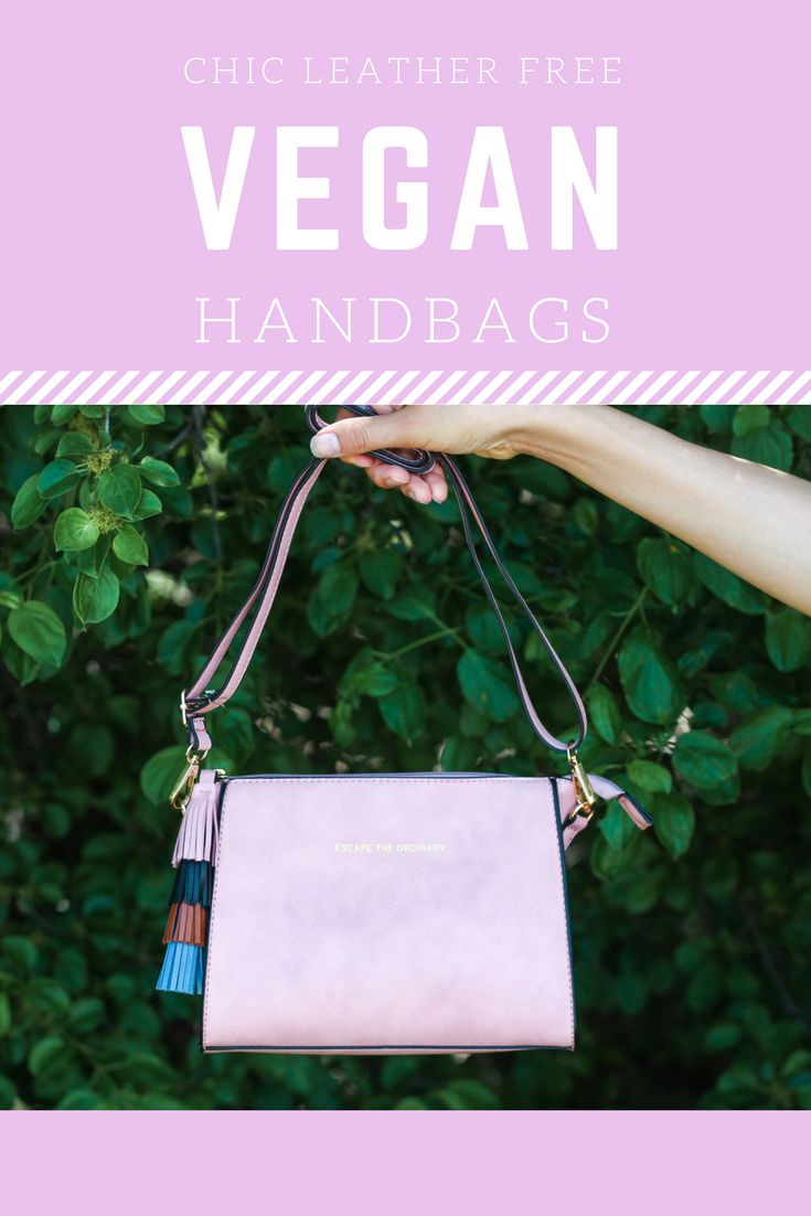 The chicest, leather free vegan handbag brands on the market!