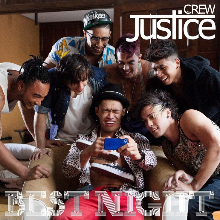 Best night- Justice crew