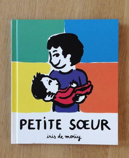 Iris de Moüy - Petite soeur  L'École des Loisirs Tiphaine-illustration   #écoledesloisirs