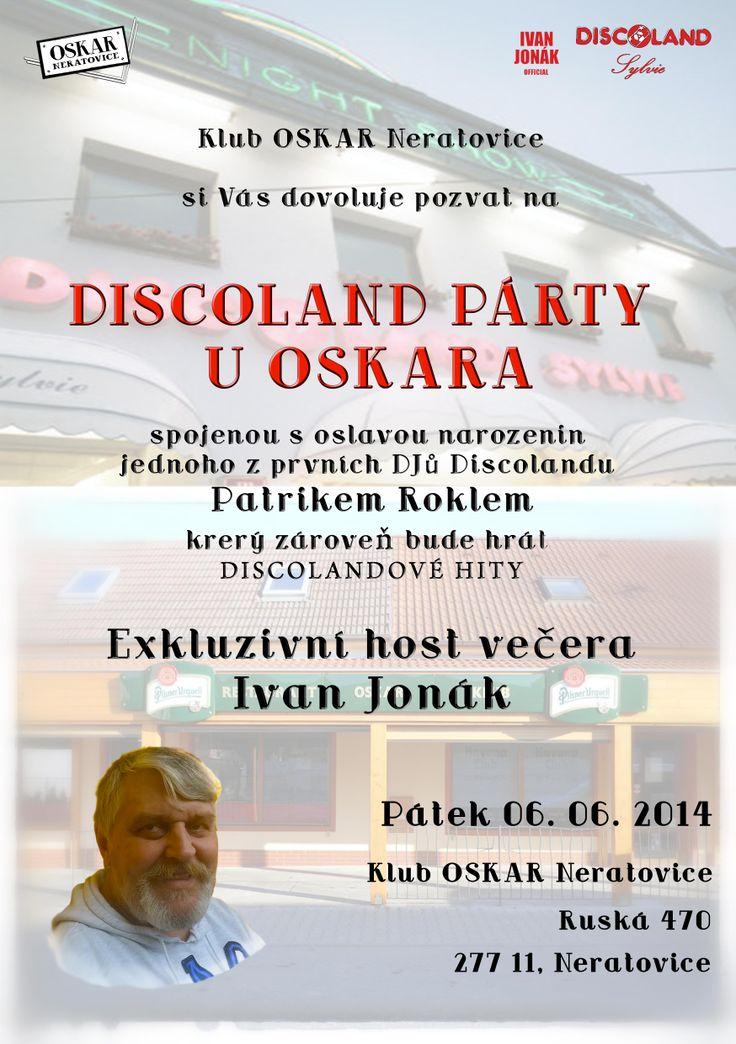 DISCOLAND PÁRTY U OSKARA S IVANEM JONÁKEM