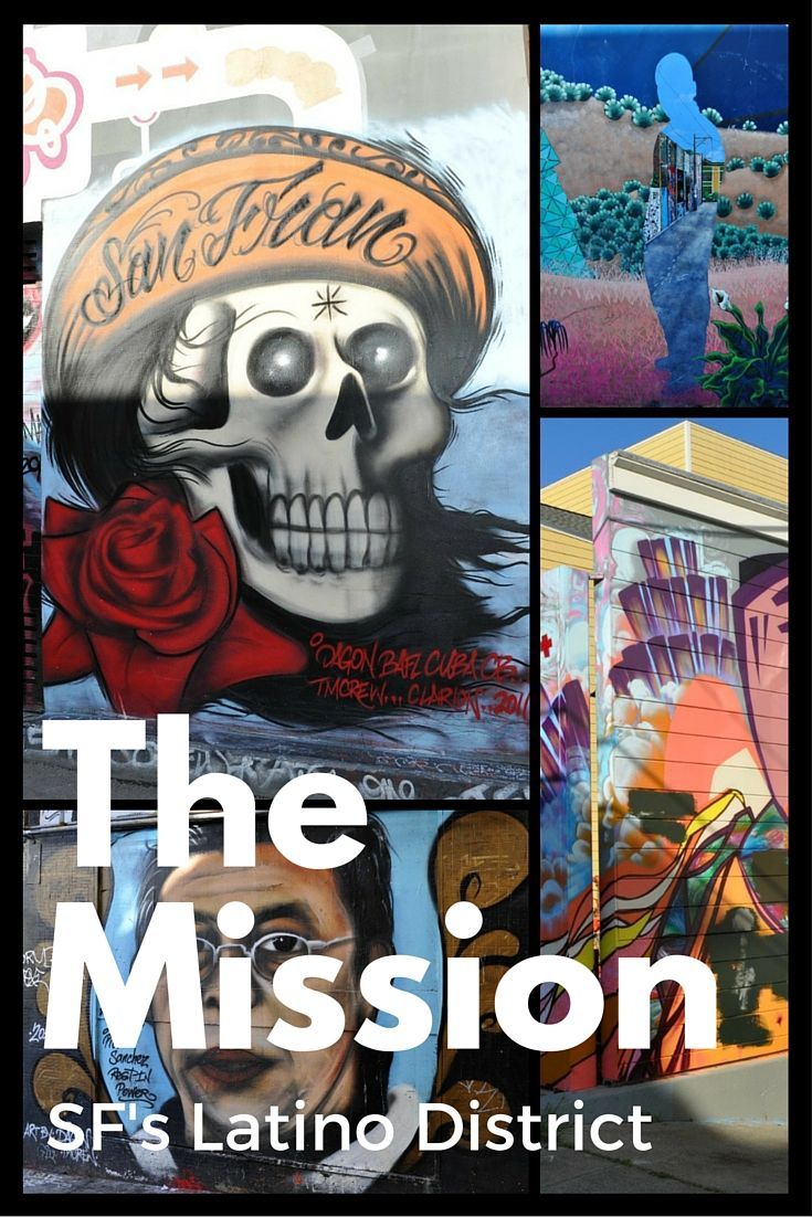 How to experience the amazing colors, food, and stories of SF's largely Latino Mission District!