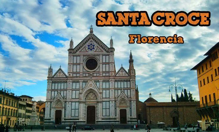 Iglesia de la Santa Croce de Florencia, Italia / #Viajology