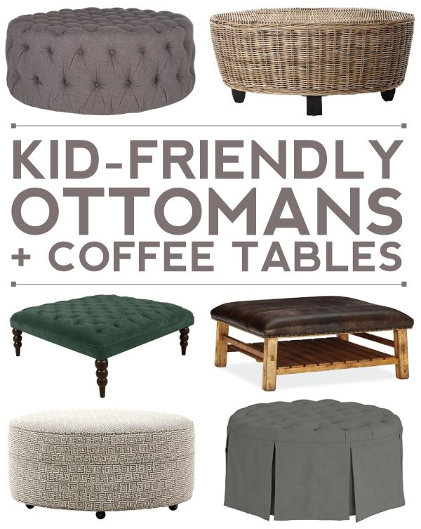 10 Kid Friendly Ottoman Coffee Table Options For Your Living Room Homey Ideas In 2018 Pinterest And Family