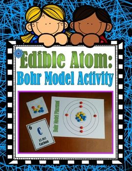 **50% OFF first 48 hours!*****This item is included in the Parts of an Atom Activity Packet.  Do not purchase this item if you already purchased the Activity Packet.***In this edible atom activity, students will use colored candy to represent protons, neutrons and electrons and make a model of an atom using the Bohr model of their chosen element.