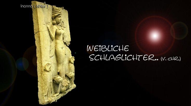 """""""Weibliche Schlaglichter im frühen Patriarchat"""", grafisch von Su verändertes Relief von Inanna, urheberrechtlich geschützt"""