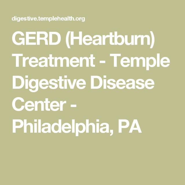 GERD (Heartburn) Treatment - Temple Digestive Disease Center - Philadelphia, PA