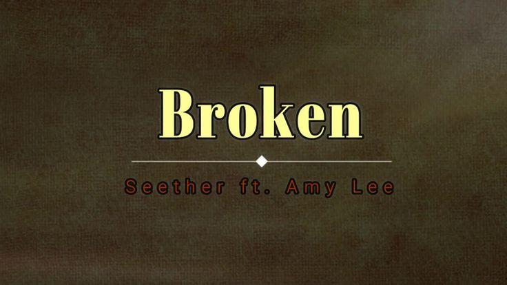 Seether, Amy Lee - Broken (Lyric Video) [HD] [HQ]