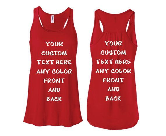Custom Tank Top Personalized in any Texts-Color FRONT AND BACK  , Fun Gift Top Seller , Workout Gym Racerback Tank Top