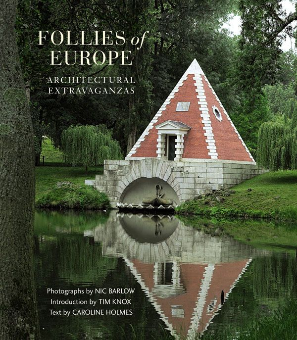 I discovered follies years ago in a magazine and have been fascinated by them ever since.