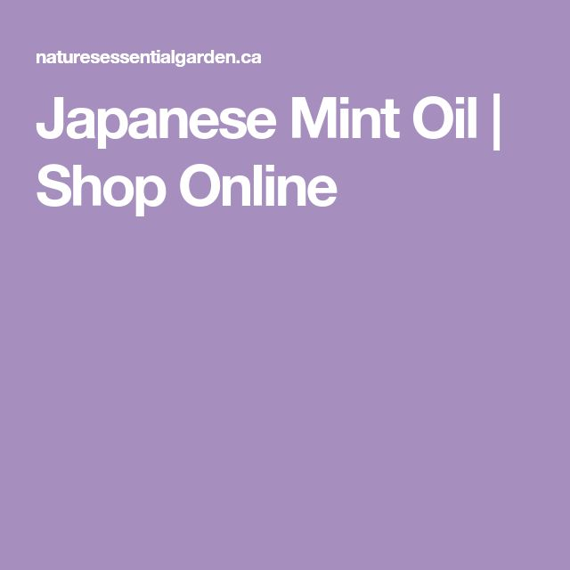 Japanese Mint Oil | Shop Online