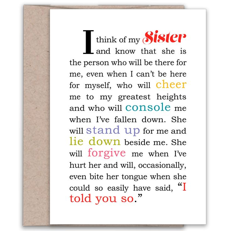 "This is the quote that started it all when it appeared in the best-selling book, ""The Complication of Sisters"" by Katherine Mariaca-Sullivan. What it says: ""I think of my Sister and know that she is t"