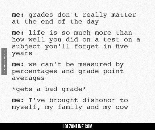 Me Vs. My Grades #lol #haha #funny