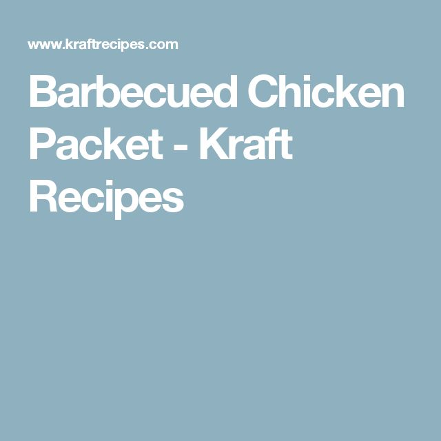 Barbecued Chicken Packet - Kraft Recipes