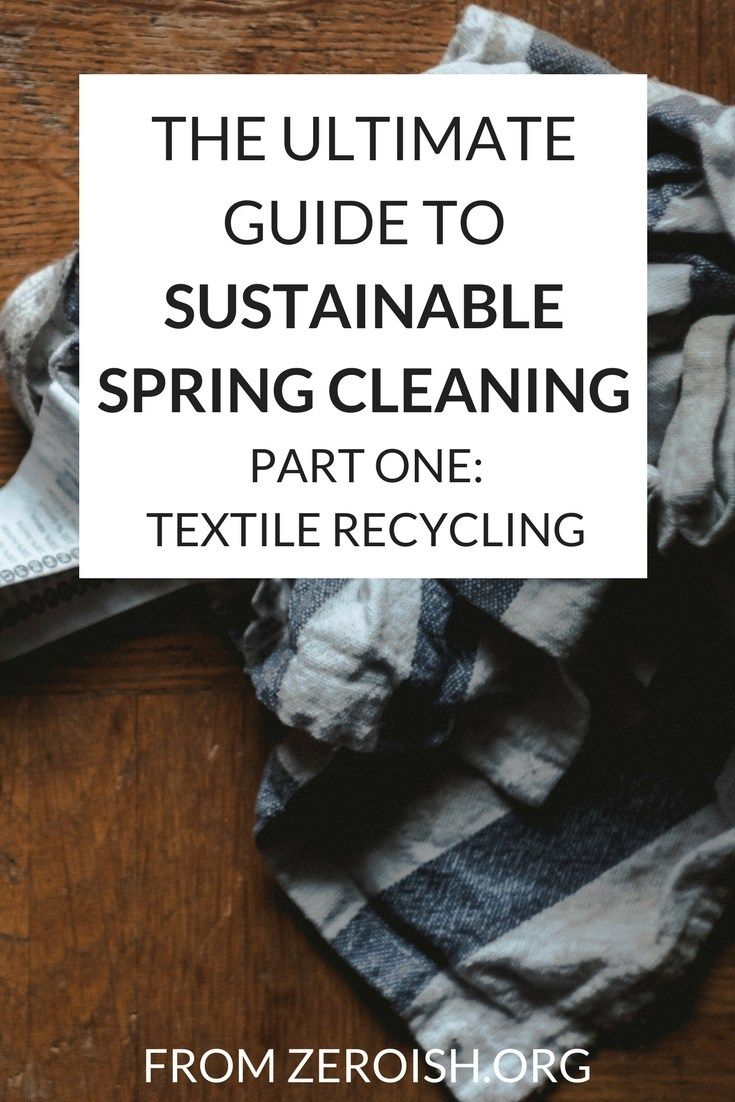 Ultimate Guide to Sustainable Spring Cleaning Part One: Textile Recycling