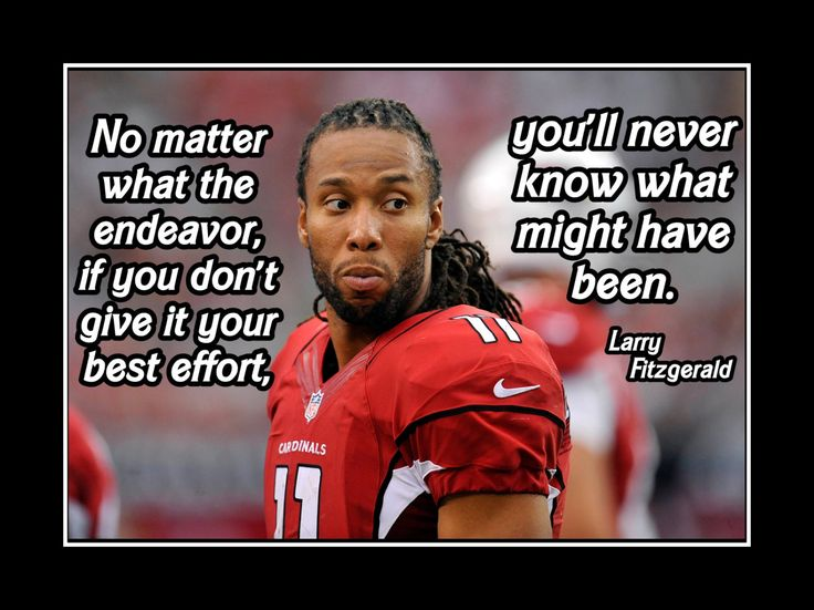 """Football Motivation Poster Larry Fitzgerald Photo Quote Wall Art 8x10""""-11x14"""" Give UR Best Effort Or You'll Never Know What Might Have Been by ArleyArt on Etsy"""